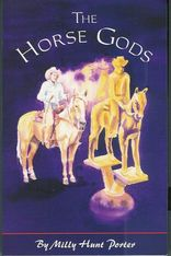 The Horse Gods by Milly Hunt Porter